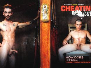 Johnny Torque & Dante Martin in Cheating Faith: How Does It Feel? XXX Video - NextdoorWorld