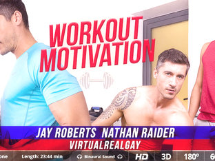 Workout Motivation - Virtualrealgay