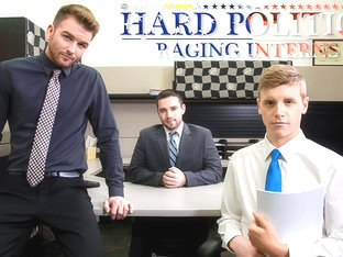 Alex Tanner A & Brett Beckham in Hard Politics: Raging Interns XXX Video - NextdoorBuddies