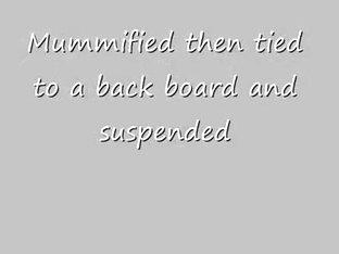 Darksome Mummy Suspension
