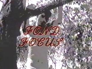 Fond Focus (1989)