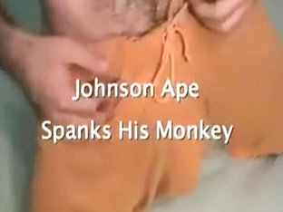 Johnson Ape Spanks His Monkey