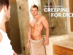 Creeping For Dick XXX Video